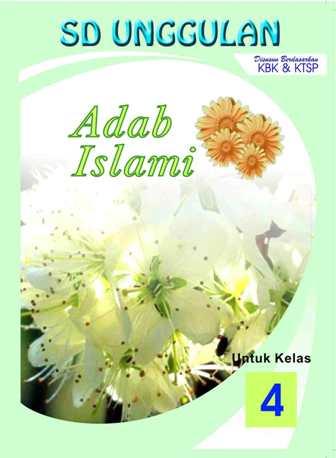 Al-Adab Al-Islami Kelas 4 SD