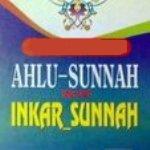 Ahlu Sunnah Vs Inkar Sunnah